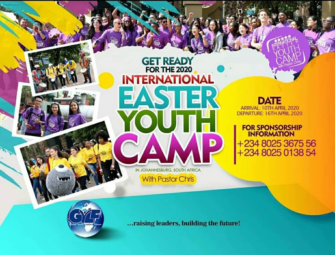 GET READY FOR THE 2020 INTERNATIONAL EASTER YOUTH CAMP WITH PASTOR CHRIS IN JOHANNESBURG, SOUTH AFRICA