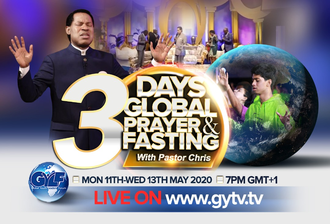 GLOBAL PRAYER AND FASTING WITH PASTOR CHRIS